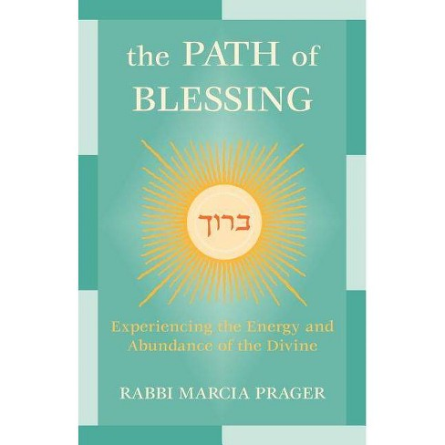The Path of Blessing - by  Marcia Prager (Paperback) - image 1 of 1