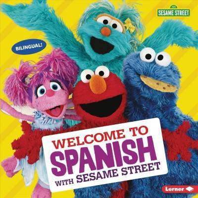 Welcome to Spanish With Sesame Street - (Sesame Street Welcoming Words)(Paperback)