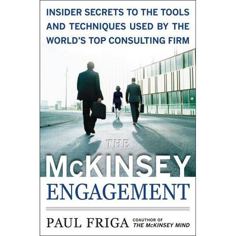 The McKinsey Engagement: A Powerful Toolkit for More Efficient and Effective Team Problem Solving - image 1 of 1