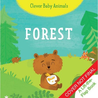 Forest - (Clever Baby Animals)(Board Book)
