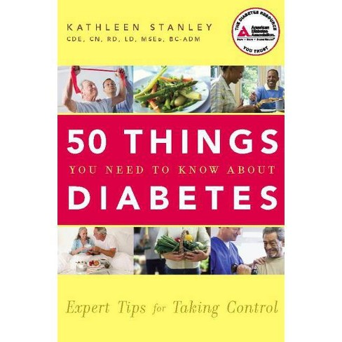50 Things You Need to Know about Diabetes - by  Kathleen Stanley (Paperback) - image 1 of 1