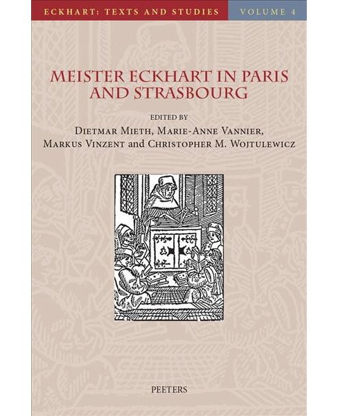 Meister Eckhart in Paris and Strasbourg (Hardcover) - image 1 of 1