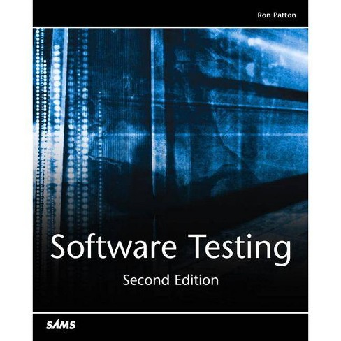 Software Testing - 2 Edition by  Ron Patton (Paperback) - image 1 of 1