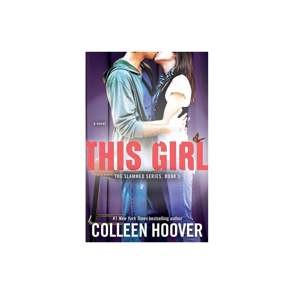 This Girl Slammed By Colleen Hoover Paperback