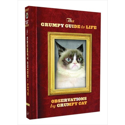 The Grumpy Guide to Life (Hardcover) by Grumpy Cat Limited - image 1 of 1