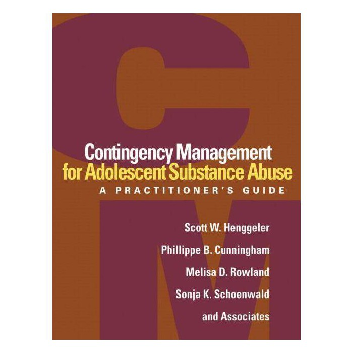Contingency Management for Adolescent Substance Abuse - (Paperback) - image 1 of 1