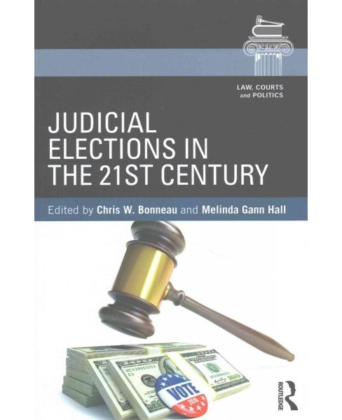 Judicial Elections in the 21st Century (Paperback) - image 1 of 1