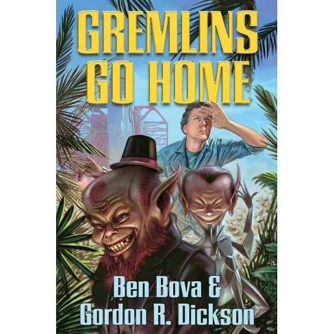 Gremlins Go Home - by  Gordon R Dickson & Ben Bova (Paperback) - image 1 of 1