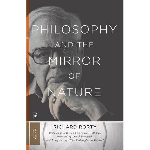 Philosophy and the Mirror of Nature - by  Richard Rorty (Paperback) - image 1 of 1