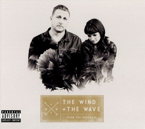 Wind and the wave - From the wreckage [Explicit Lyrics] (CD) - image 1 of 1