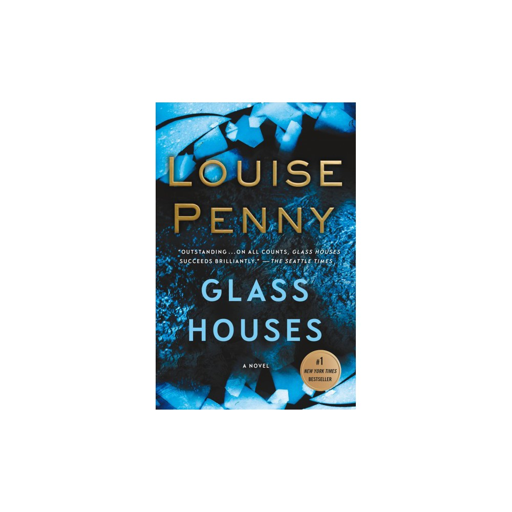 Glass Houses - Reprint (Chief Inspector Gamache) by Louise Penny (Paperback) Glass Houses - Reprint (Chief Inspector Gamache) by Louise Penny (Paperback)