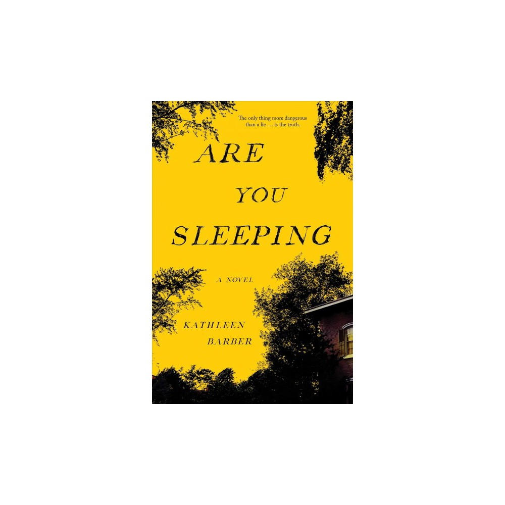 Are you sleeping - by Kathleen Barber (Hardcover)