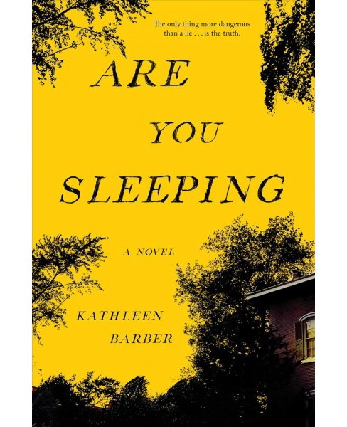 Are you sleeping -  by Kathleen Barber (Hardcover) - image 1 of 1