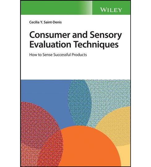 Consumer and Sensory Evaluation Techniques : How to Sense Successful Products -  (Paperback) - image 1 of 1