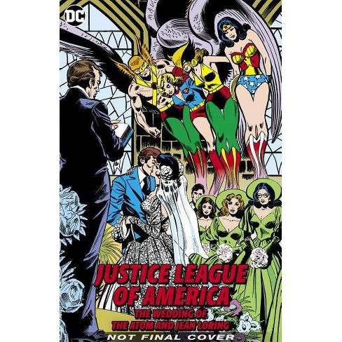 Justice League of America: The Wedding of the Atom and Jean Loring - by  Gerry Conway (Hardcover) - image 1 of 1