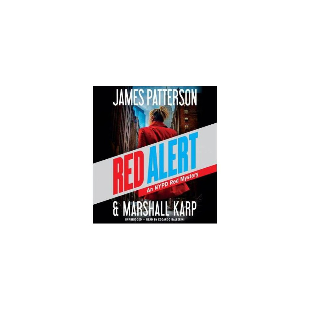 Red Alert - (Nypd Red) by James Patterson & Marshall Karp (CD/Spoken Word)
