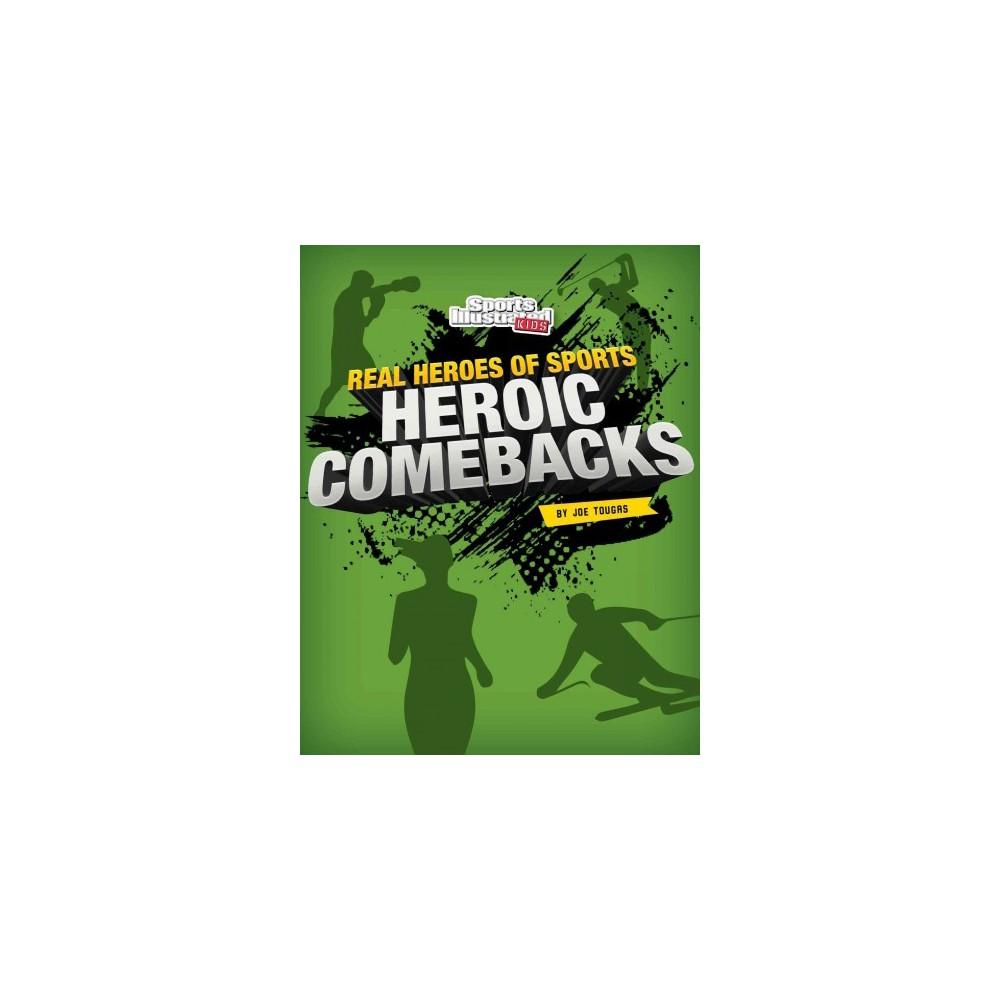 Heroic Comeback (Paperback) (Joe Tougas)