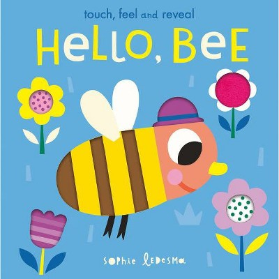 Hello, Bee - by  Isabel Otter (Board Book)