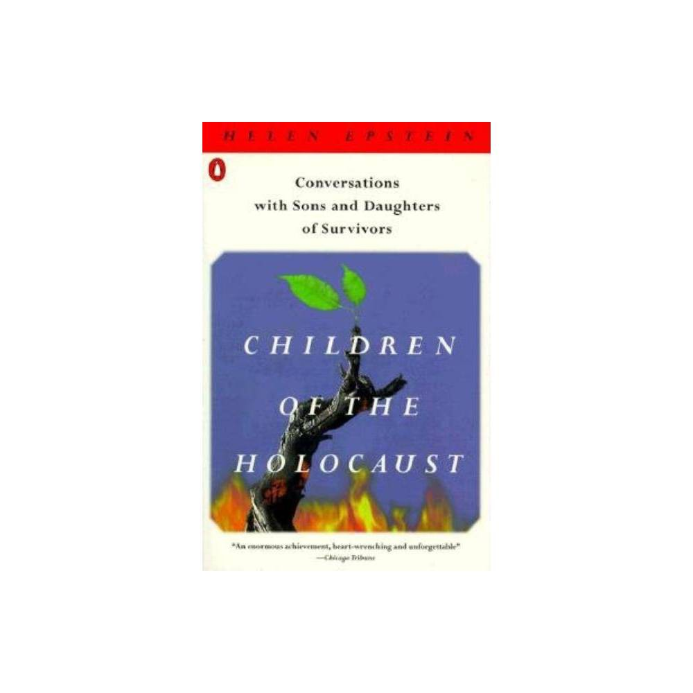 Children Of The Holocaust By Helen Epstein Paperback