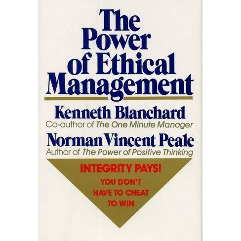 The Power of Ethical Management - by  Norman Vincent Peale & Ken Blanchard (Hardcover) - image 1 of 1