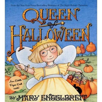 - Queen Of Halloween - (Ann Estelle Stories) By Mary Engelbreit (Hardcover) :  Target