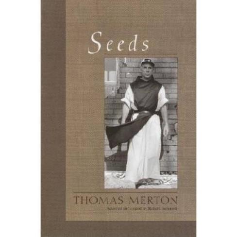 Seeds - by  Thomas Merton (Paperback) - image 1 of 1