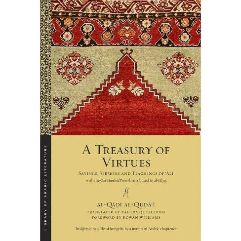 A Treasury of Virtues - (Library of Arabic Literature) by  Al-Q&#257 & &#7693 & &#299 & Al-Qu&#7693 & &#257 & &#703 & &#299 (Paperback) - image 1 of 1