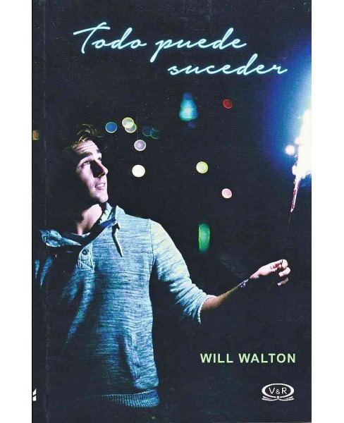 Todo puede suceder / Anything Could Happen (Paperback) (Will Walton) - image 1 of 1