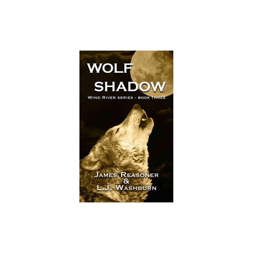 Wolf Shadow (Hardcover) (James Reasoner & L. J. Washburn)