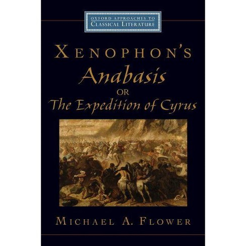 Xenophon's Anabasis, or the Expedition of Cyrus - (Oxford Approaches to Classical Literature) - image 1 of 1
