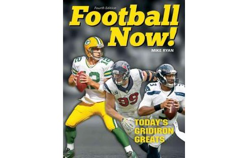 Football Now! : Today's Gridiron Greats (Revised) (Paperback) (Mike Ryan) - image 1 of 1