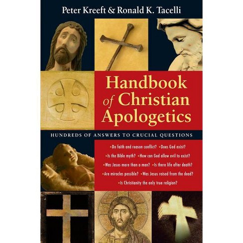 Handbook of Christian Apologetics - by  Peter Kreeft & Ronald K Tacelli (Paperback) - image 1 of 1