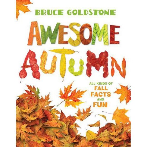 Awesome Autumn - by  Bruce Goldstone (Hardcover) - image 1 of 1