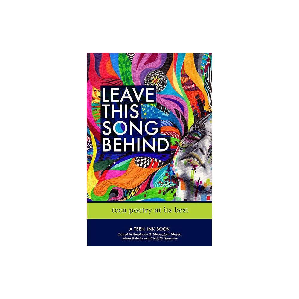 Leave This Song Behind By Adam Halwitz John Meyer Stephanie Meyer Paperback