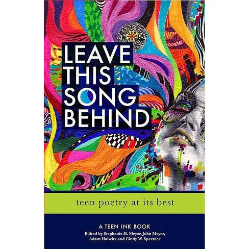 Leave This Song Behind - by  Adam Halwitz & John Meyer & Stephanie Meyer (Paperback) - image 1 of 1