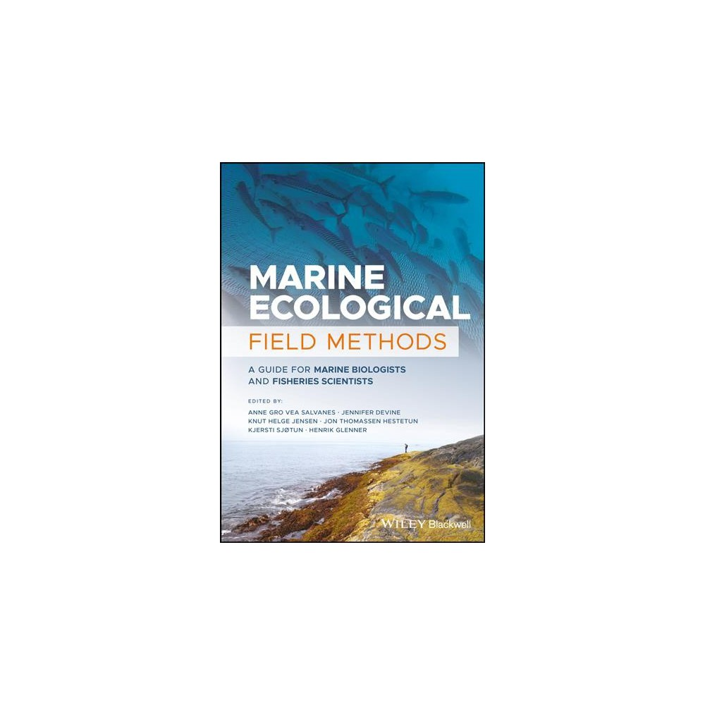 Marine Ecological Field Methods : A Guide for Marine Biologists and Fisheries Scientists (Hardcover)