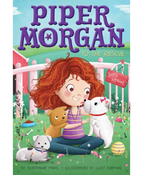 Piper Morgan to the Rescue (Hardcover) (Stephanie Faris) - image 1 of 1