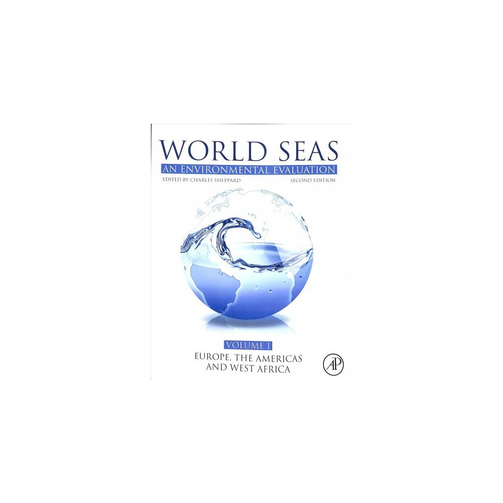 World Seas : An Environmental Evaluation; Europe, the Americas and West Africa - 2 (Paperback)