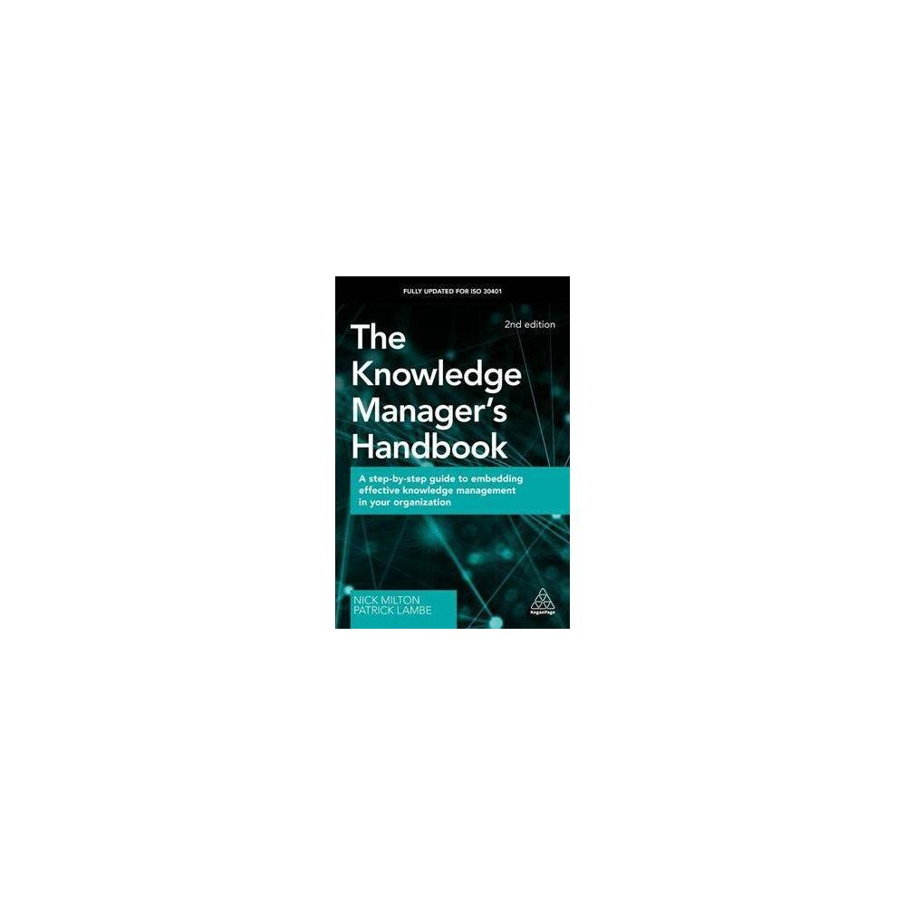 The Knowledge Manager's Handbook - 2 by Nick Milton (Hardcover)