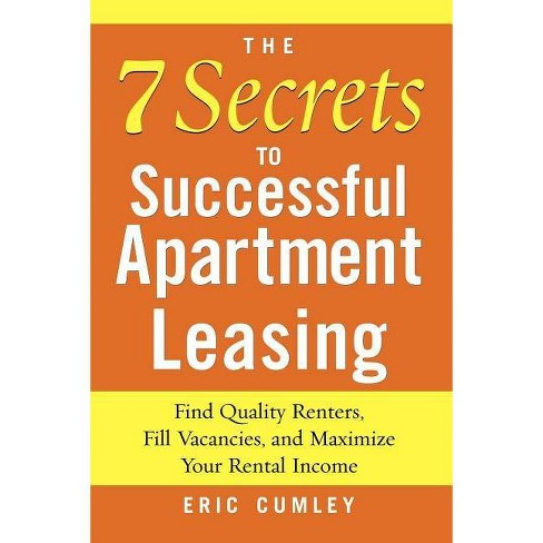 The 7 Secrets to Successful Apartment Leasing - by  Eric Cumley (Paperback) - image 1 of 1