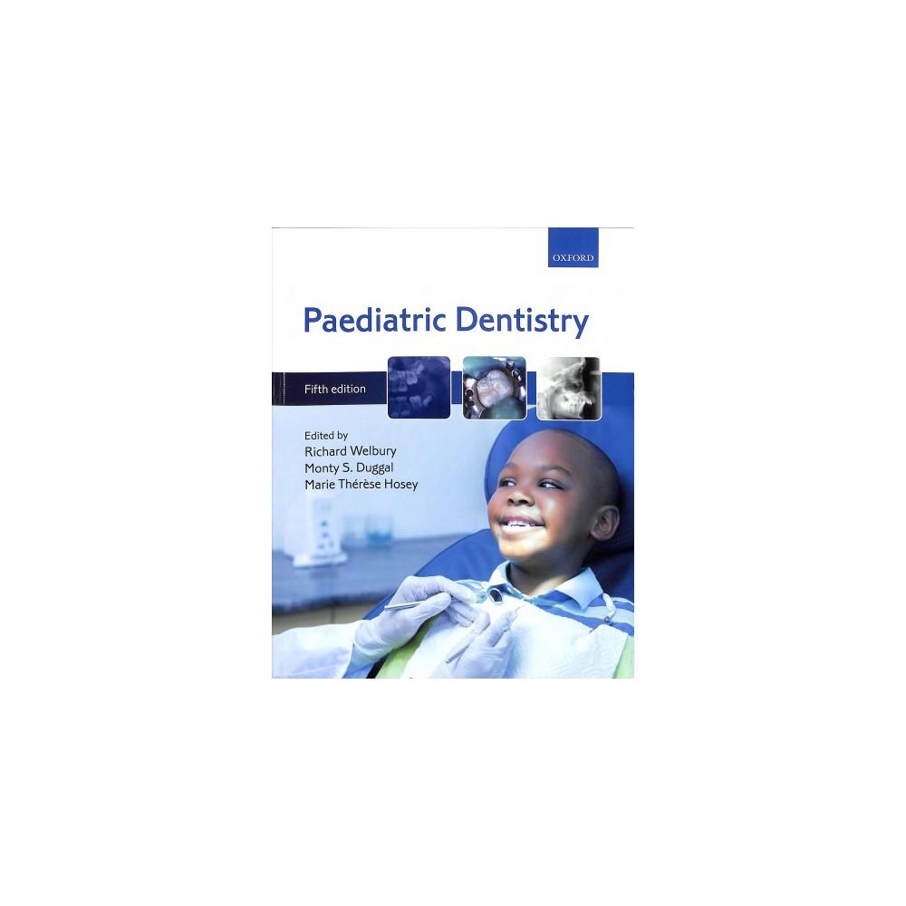 Paediatric Dentistry - 5 (Paperback)