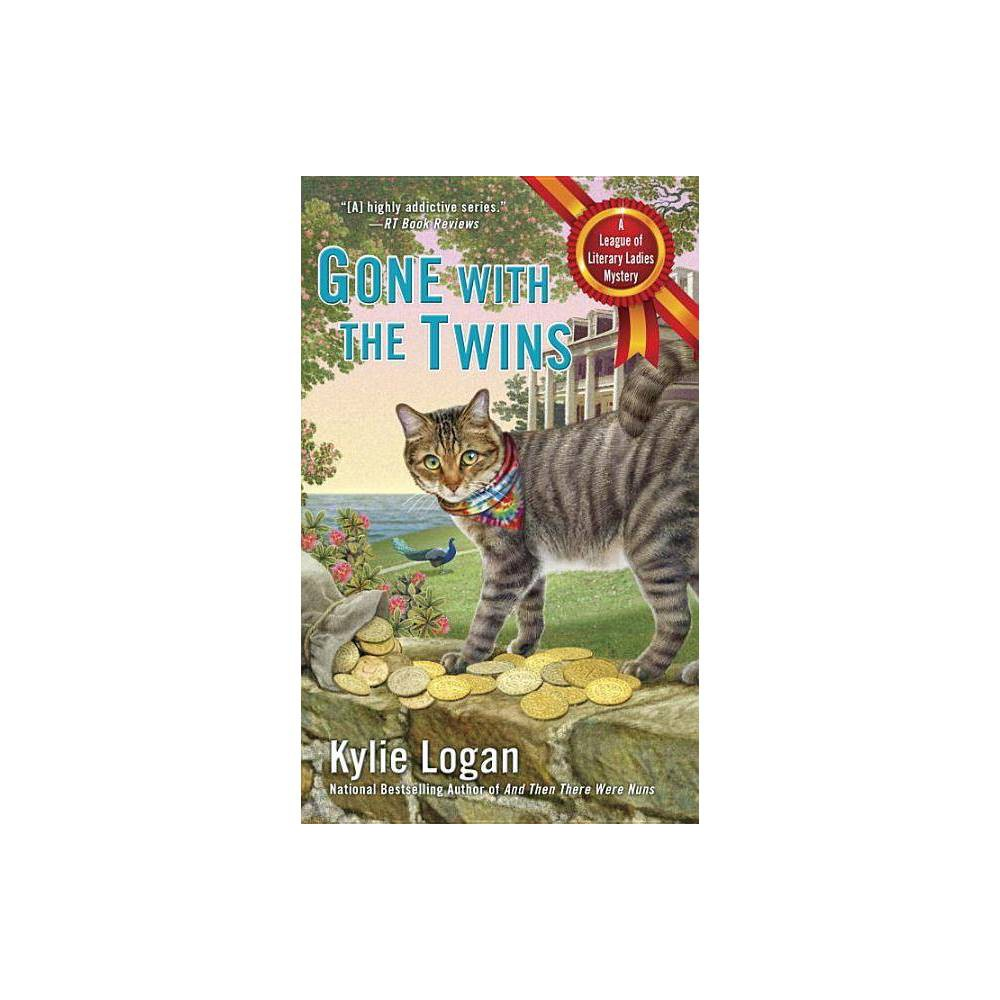 Gone With The Twins League Of Literary Ladies By Kylie Logan Paperback