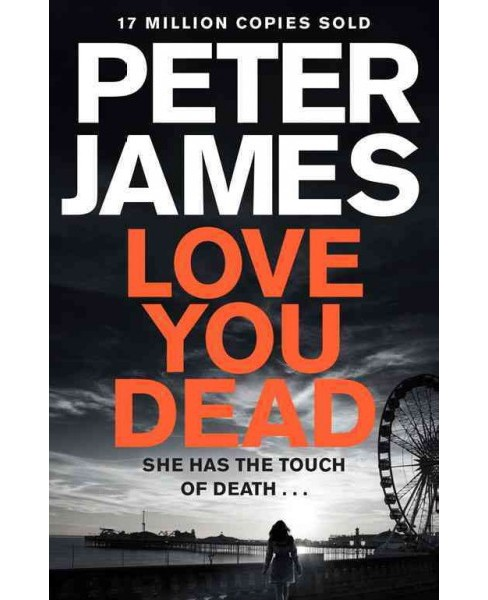 Love You Dead -  (Roy Grace) by Peter James (Hardcover) - image 1 of 1