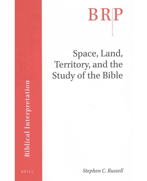 Space, Land, Territory, and the Study of the Bible (Paperback) (Stephen C. Russell) - image 1 of 1