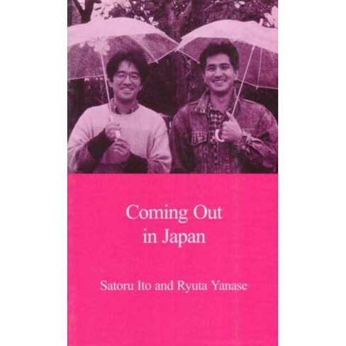 Coming Out in Japan - (Japanese Society (Paperback)) by  Ryuta Yanase & Satoru Ito (Paperback) - image 1 of 1
