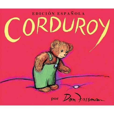 Corduroy (Spanish Edition) - by  Don Freeman (Hardcover) - image 1 of 1