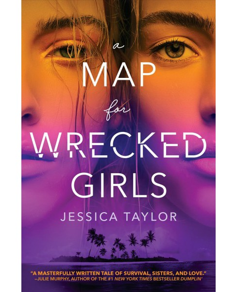 Map for Wrecked Girls -  Reprint by Jessica Taylor (Paperback) - image 1 of 1