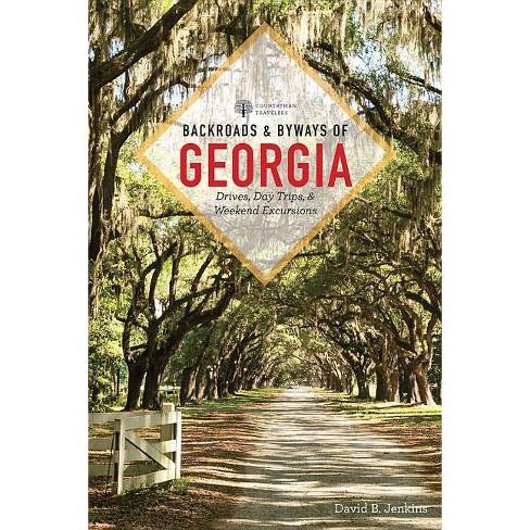 Backroads & Byways of Georgia - by  David B Jenkins (Paperback) - image 1 of 1