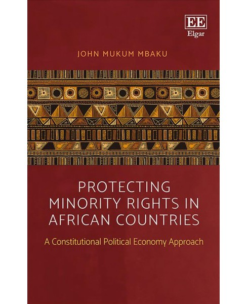 Protecting Minority Rights in African Countries : A Constitutional Political Economy Approach - image 1 of 1