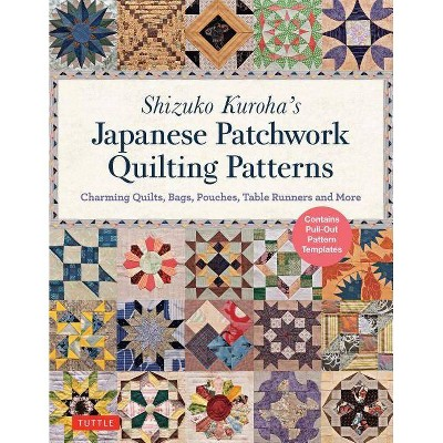 Shizuko Kuroha's Japanese Patchwork Quilting Patterns - (Paperback)